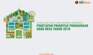 Penetapan Prioritas Penggunaan Dana Desa Tahun 2018 Oleh Kemendesa