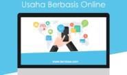 Usaha Berbasis Online itu Sebenarnya Mudah