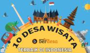 Inilah 10 Desa Wisata Terbaik di Indonesia