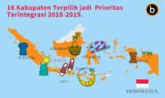 16 Kabupaten Terpilih Menjadi Kabupaten Prioritas Terintegrasi 2018-2019