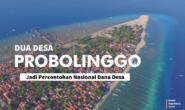 Dua Desa di Probolinggo Bakal Jadi Percontohan Nasional Dana Desa