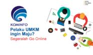 Kominfo: Pelaku UMKM Pingin Maju, Segeralah Go Online