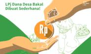 LPJ Dana Desa Bakal Dibuat Sederhana