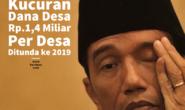 Kucuran Dana Desa Rp.1,4 Miliar Per Desa Ditunda ke 2019