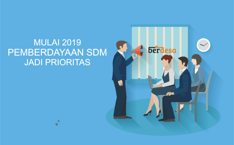 Mulai 2019, Pemberdayaan SDM Bakal Jadi Prioritas