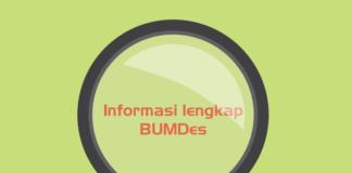 Informasi Lengkap Tentang BUMDes Yang Harus Anda Ketahui