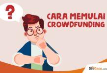 7 Tips Membuat Crowdfounding Agar Sukses Mendapat Banyak Modal